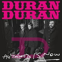 Kapela Duran Duran a jej album All you need is now