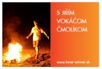 Firewalking s Jiřím Vokáčom Čmolíkom